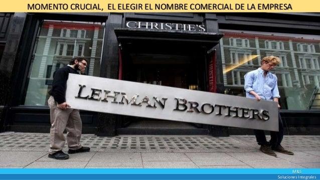 M&S Soluciones Integrales MOMENTO CRUCIAL, EL ELEGIR EL NOMBRE COMERCIAL DE LA EMPRESA