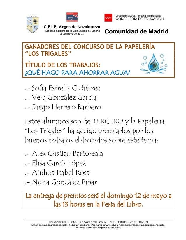 C.E.I.P. Virgen de NavalazarzaMedalla de plata de la Comunidad de Madrid2 de mayo de 2008Dirección del Área Territorial Ma...