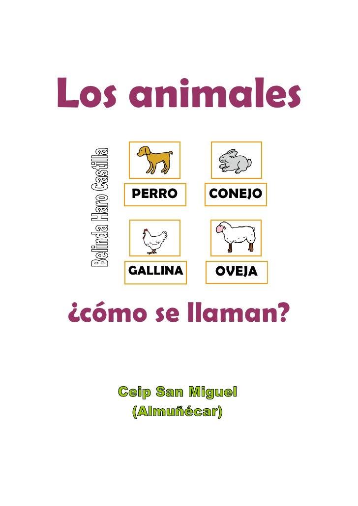 Los animales      PERRO     CONEJO         GALLINA   OVEJA   ¿cómo se llaman?