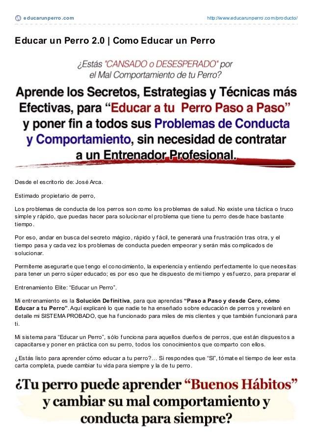 educarunperro.com http://www.educarunperro.com/producto/Educar un Perro 2.0 | Como Educar un PerroDesde el escritorio de: ...