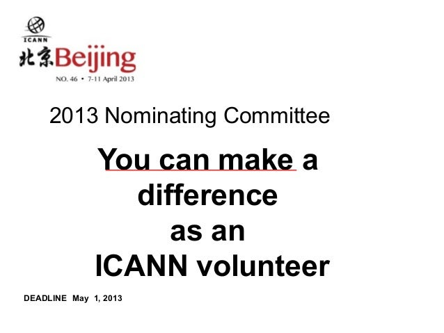 2013 Nominating Committee              You can make a                 difference                    as an              ICA...