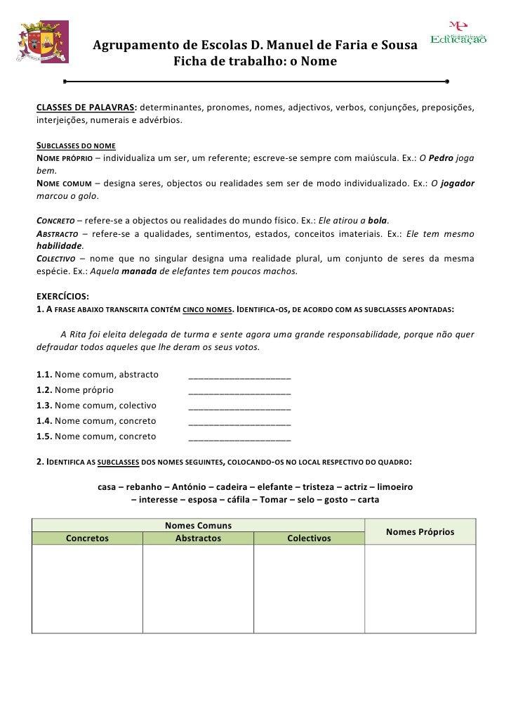Agrupamento de Escolas D. Manuel de Faria e Sousa                        Ficha de trabalho: o Nome   CLASSES DE PALAVRAS: ...