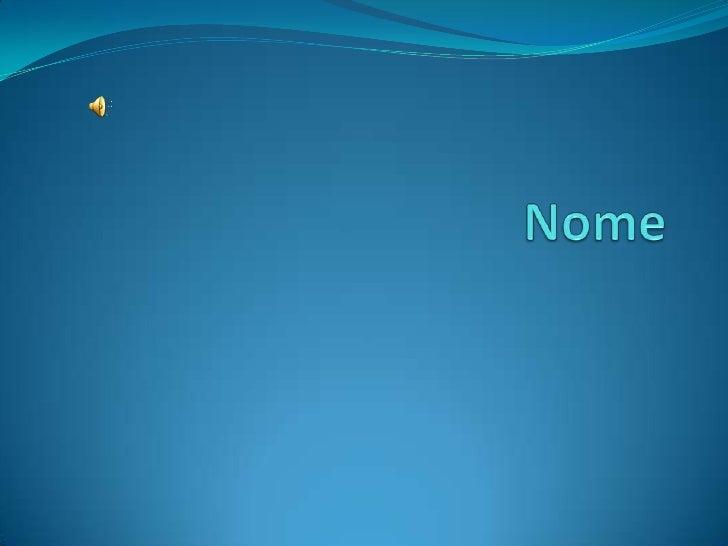 Nome<br />