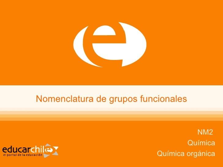 Presentacion De Los Grupos Funcionales
