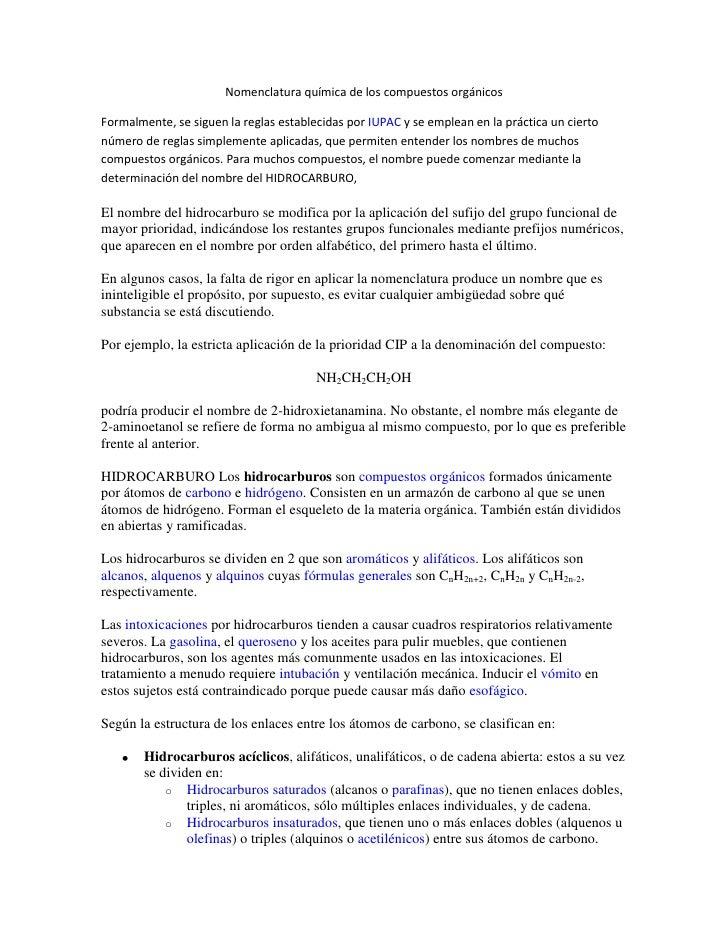 Nomenclatura química de los compuestos orgánicos<br />Formalmente, se siguen la reglas establecidas por IUPAC y se emplean...