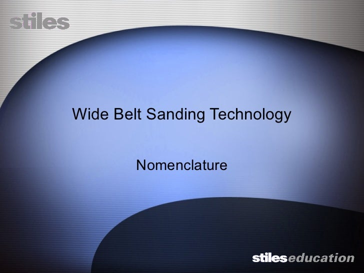 Wide Belt Sanding Technology Nomenclature