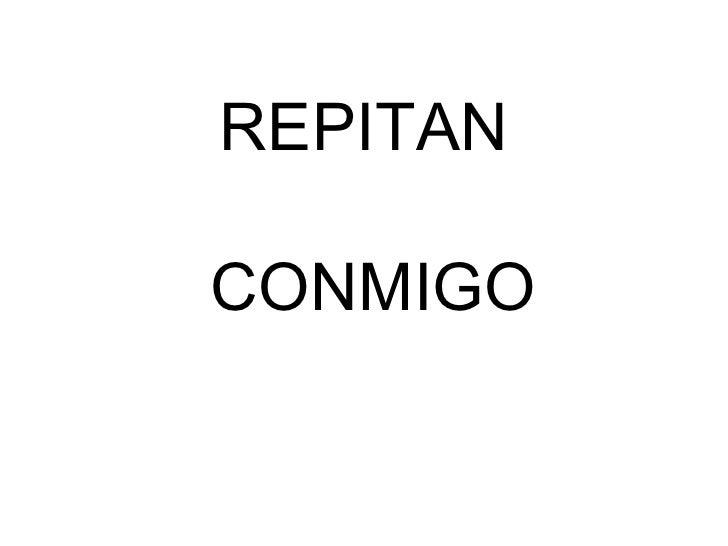 REPITAN  CONMIGO
