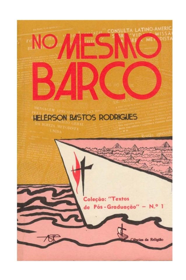 """No Mesmo Barco  Coleção: """"Textos de Pós-Graduaçao"""", n.° 1"""