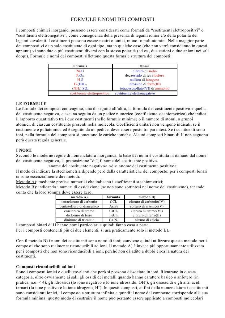 """FORMULE E NOMI DEI COMPOSTI  I composti chimici inorganici possono essere considerati come formati da """"costituenti elettro..."""