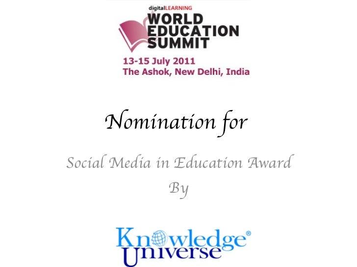 Nomination for <br />Social Media in Education Award<br />By<br />