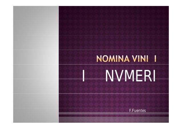 I   NVMERI      F.Fuentes