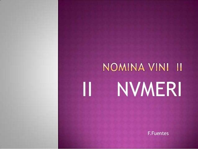 II   NVMERI       F.Fuentes