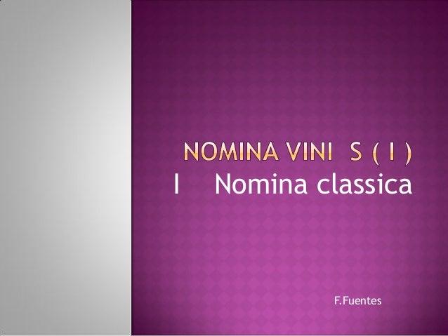 F.Fuentes I Nomina classica