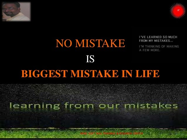 NO MISTAKE IS BIGGEST MISTAKE IN LIFE ARISE SOFT SKILL TRAINING & RESEARCH CENTER