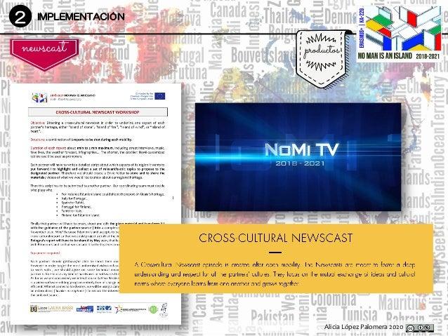 Alicia López Palomera 2020 2 IMPLEMENTACIÓN productos DesarrolloDesarrollo newscast