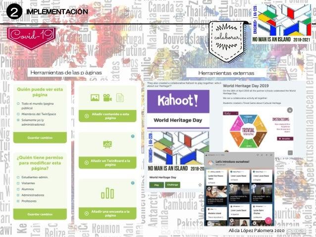 2 IMPLEMENTACIÓN colaborar DesarrolloDesarrollo Covid-19 Herramientas de las páginas Alicia López Palomera 2020 Herramient...