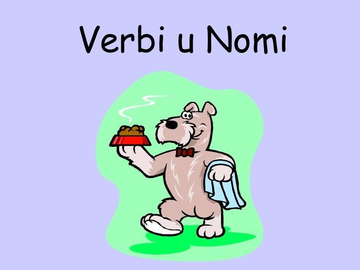 Verbi u Nomi
