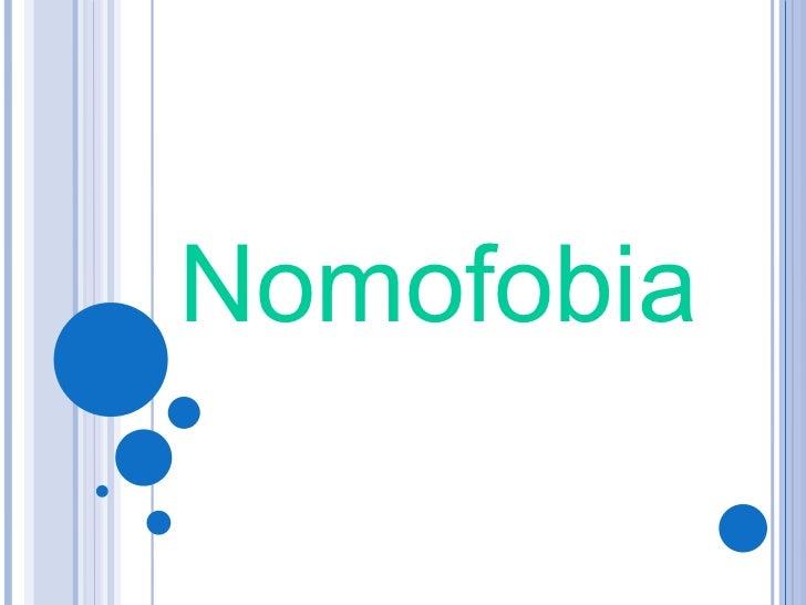 <ul>Nomofobia </ul>