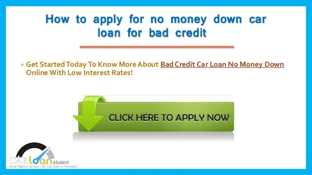 No Money Down Car Loan A Great Move To Buy A Car Without Making Dow