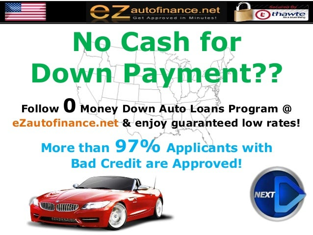 no money for down payment auto loans with sub prime credit history. Black Bedroom Furniture Sets. Home Design Ideas
