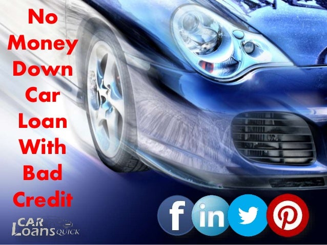No Money Down Car Loan With Bad Credit