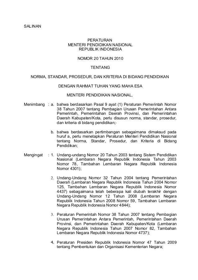 SALINANPERATURANMENTERI PENDIDIKAN NASIONALREPUBLIK INDONESIANOMOR 20 TAHUN 2010TENTANGNORMA, STANDAR, PROSEDUR, DAN KRITE...