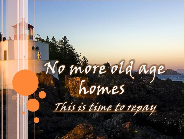 Image result for No old age home -images