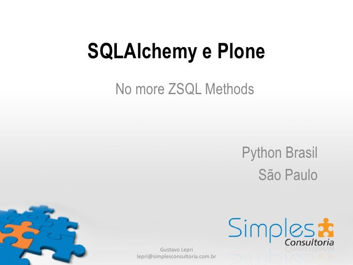 SQLAlchemy e Plone  No more ZSQL Methods	              	                                                         	        ...