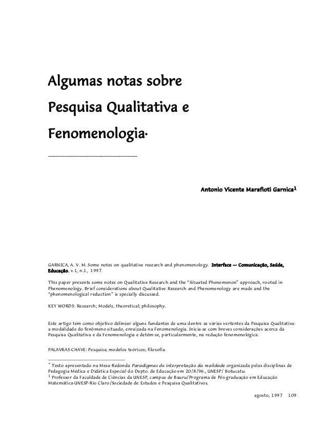 Algumas notas sobrePesquisa Qualitativa eFenomenologia*______________________________Antonio Vicente Marafioti Garnica1GAR...
