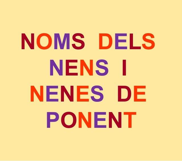 NOMS DELSNENS INENES DEPONENT