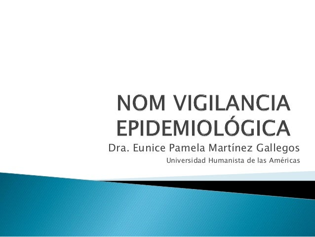 Dra. Eunice Pamela Martínez Gallegos Universidad Humanista de las Américas