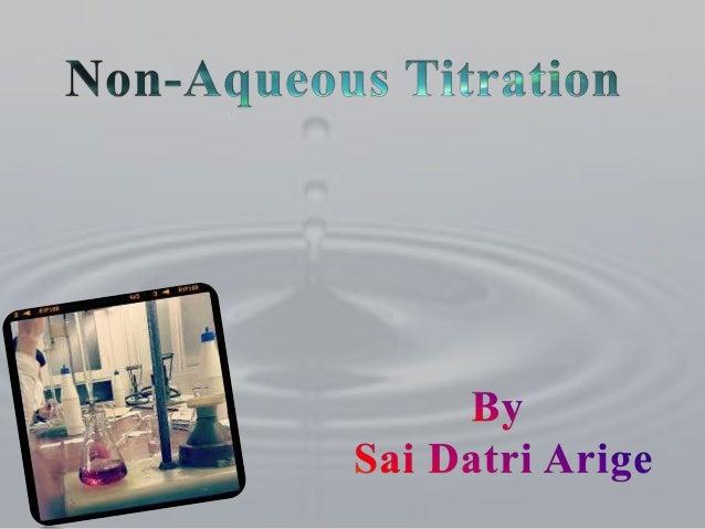 3ecf49a16a9 Non aqueous acid-base titrations