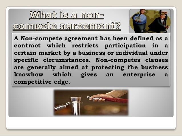 Non Compete Agreement Clauses And Its Scrutiny By The Competition Aut