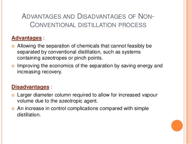 non conventional distillation process