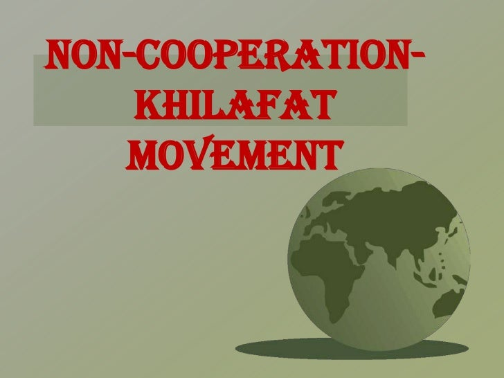 Non cooperation-khilafat Movement (history)