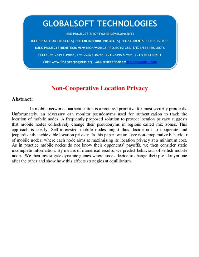 Non-Cooperative Location Privacy Abstract: In mobile networks, authentication is a required primitive for most security pr...