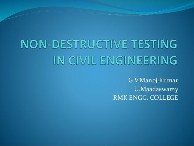 Non Destructive Tester : Non destructive testing in civil engineering