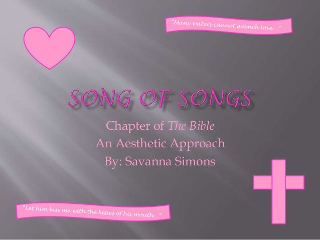 Chapter of The Bible An Aesthetic Approach By: Savanna Simons