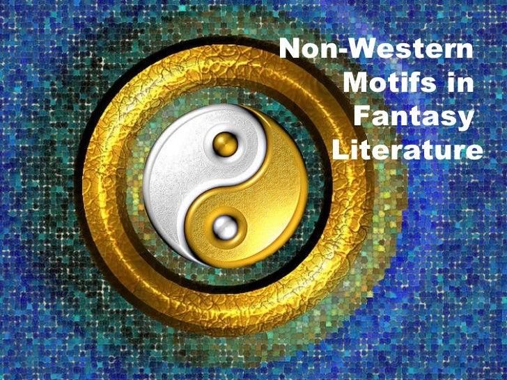 Non-Western  Motifs in  Fantasy  Literature