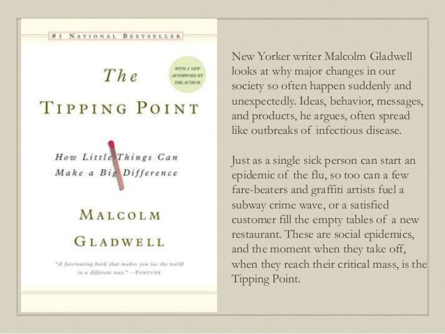 New Yorker writer Malcolm Gladwell looks at why major changes in our society so often happen suddenly and unexpectedly. Id...
