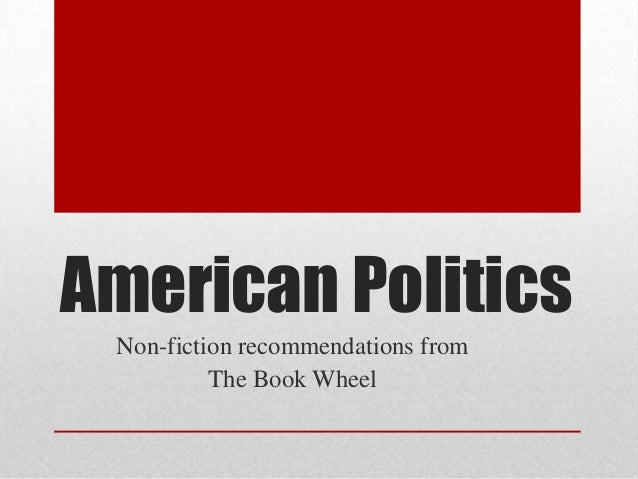American Politics Non-fiction recommendations from The Book Wheel