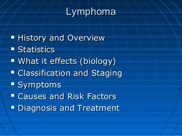 diagnosed with non hodgkins lymphoma biology essay Follicular lymphoma case study identifying stages study identifying stages and classifications biology in non hodgkins lymphoma patients biology essay.