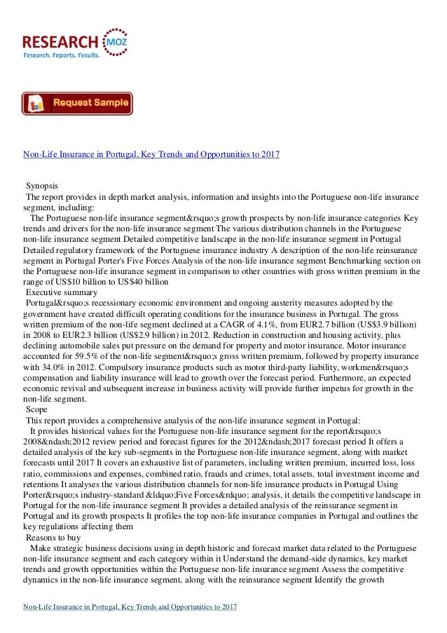 Non-Life Insurance in Portugal, Key Trends and Opportunities to 2017  Synopsis The report provides in depth market analysi...