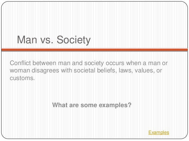 essay of man vs society Discussing the theme of the individual vs society, and how characters either conform to or rebel against societal expectations literature essay sample.