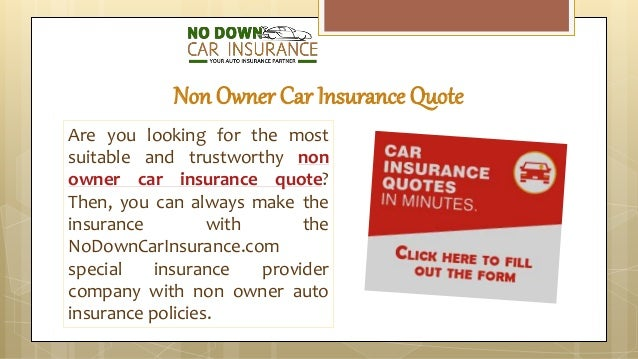 Non Owner Car Insurance Quote Impressive How To Get Non Owner Car Insurance Online In A Fast And Easy Way