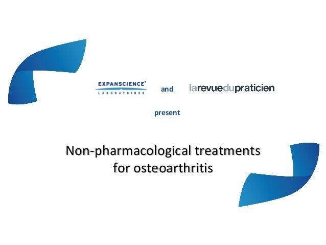 andpresentNon-pharmacological treatmentsNon-pharmacological treatmentsfor osteoarthritisfor osteoarthritis