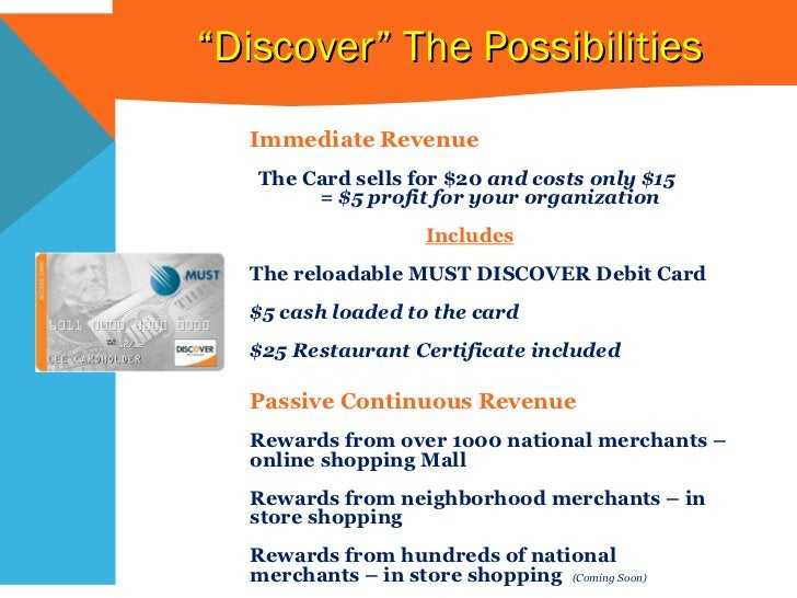 """See who's already on board """" Discover"""" The Possibilities  Immediate Revenue  The Card sells for $20  and costs only $15  =..."""