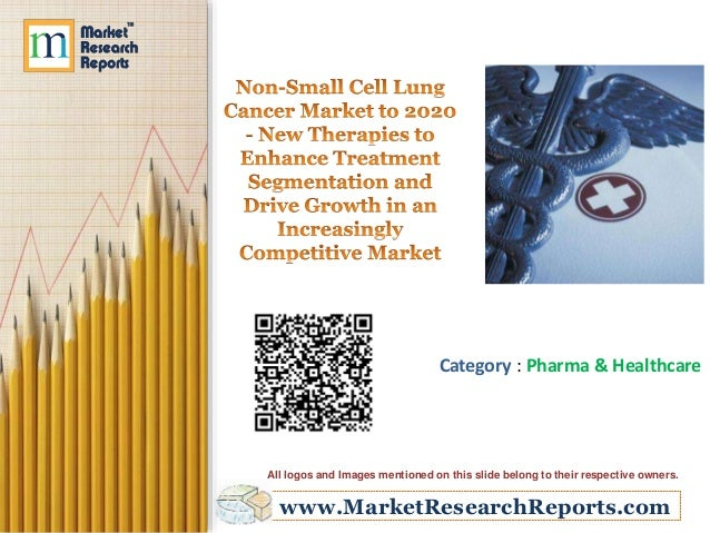 fllnrlul  m nmamu  Mpflfli  Non-Small Cell Lung Cancer Market to 2020 - New Theranies to Enhance Treatment Segmentation and D...