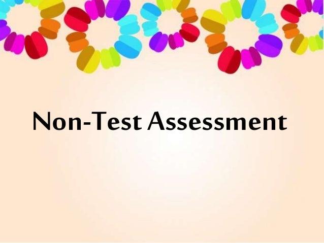 Non-Test Assessment