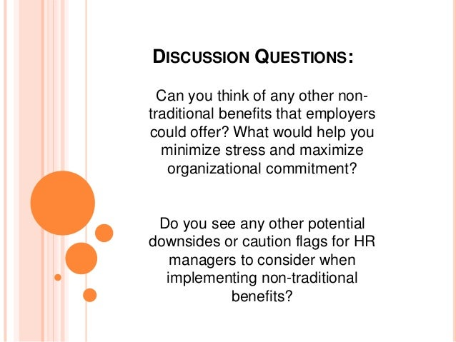 nontraditional marketing discussion questions Traditional versus non-traditional job search techniques - career  provide  you greater access to the hidden job market so you can learn about a job before .
